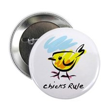 Chicks Rule Button