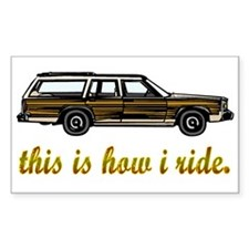 This is How I Ride Station Wa Sticker (Rectangular