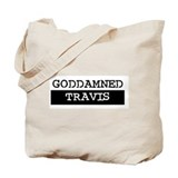GODDAMNED TRAVIS Tote Bag