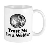 Trust Me I'm a Welder Mug