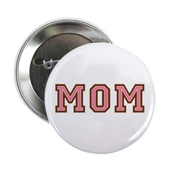"Collegiate Text Mom Pink Brown 2.25"" Button (100 p"