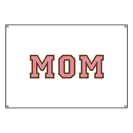 Collegiate Text Mom Pink Brown Banner