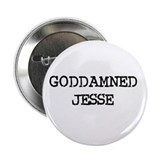 "GODDAMNED JESSE 2.25"" Button (10 pack)"