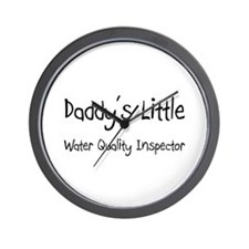Daddy's Little Water Quality Inspector Wall Clock