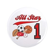 "All-Star Sports First Birthday 3.5"" Button (100 pa"