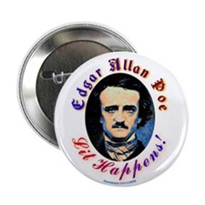 "Edgar Allen Poe - Lit Happens 2.25"" Button"