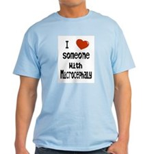 Luv someone with Microcephaly T-Shirt