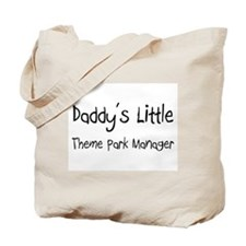 Daddy's Little Theme Park Manager Tote Bag