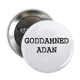 "GODDAMNED ADAN 2.25"" Button (100 pack)"