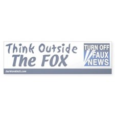 Bumper Sticker: Think Outside the Fox