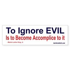 Bumper Sticker:Accomplice to Evil