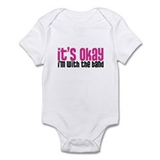 It's Okay, I'm With the Band Infant Bodysuit