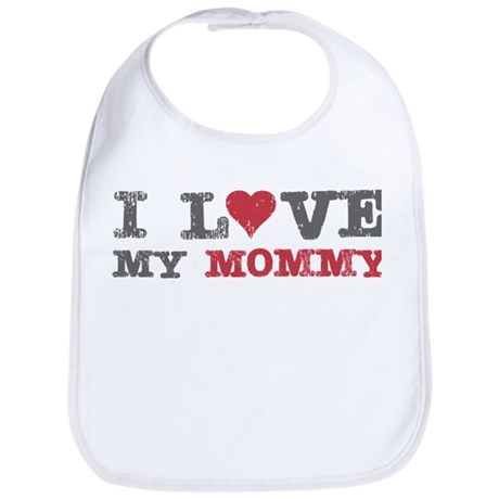 I Love Heart My Mommy Bib