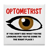 OPTOMETRIST Tile Coaster