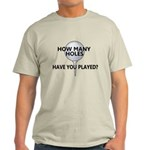 How Many Holes Played? Light T-Shirt