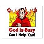 God is Busy Small Poster