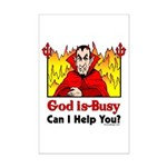 God is Busy Mini Poster Print
