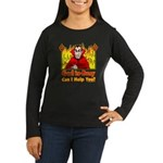 God is Busy Women's Long Sleeve Dark T-Shirt