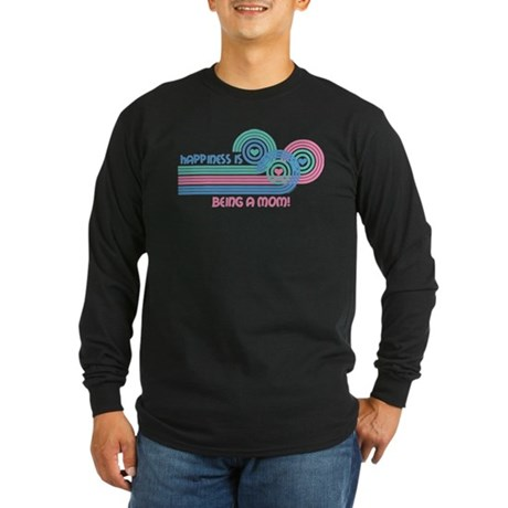 Happiness Mom Long Sleeve Dark T-Shirt