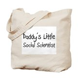 Daddy's Little Social Scientist Tote Bag