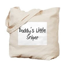 Daddy's Little Sniper Tote Bag