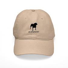 Got Pit Bull Terrier? Baseball Cap