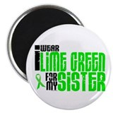 I Wear Lime Green For My Sister 6 Magnet