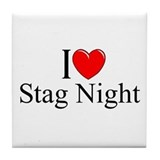 """I Love (Heart) Stag Night"" Tile Coaster"
