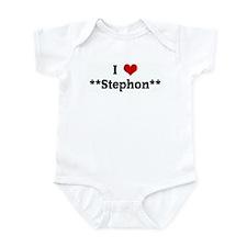 I Love **Stephon** Infant Bodysuit