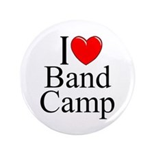 """I Love (Heart) Band Camp"" 3.5"" Button"