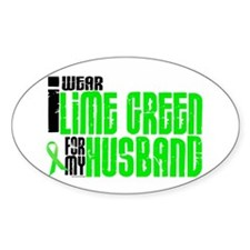 I Wear Lime Green For My Husband 6 Oval Decal