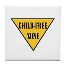 Child-Free Zone Tile Coaster