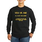 Mr. Main Long Sleeve Dark T-Shirt