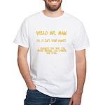 Mr. Main White T-Shirt