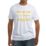 Mr. Main Fitted T-Shirt
