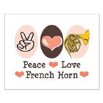 Peace Love French Horn Small Poster