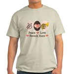 Peace Love French Horn Hornist Light T-Shirt