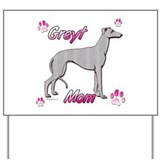 Greyt mom blue Yard Sign