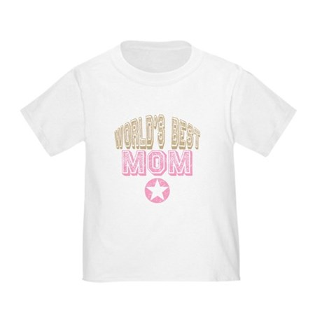 World's Best Mom Toddler T-Shirt