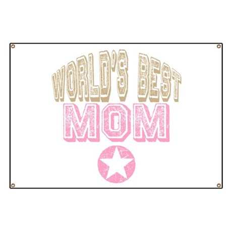 World's Best Mom Banner