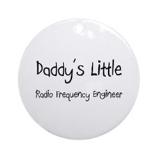 Daddy's Little Radio Frequency Engineer Ornament (