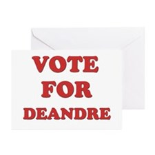 Vote for DEANDRE Greeting Cards (Pk of 10)