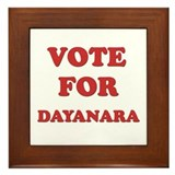 Vote for DAYANARA Framed Tile