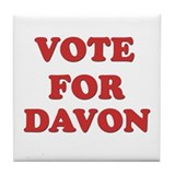 Vote for DAVON Tile Coaster