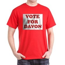 Vote for DAVON T-Shirt
