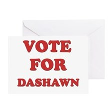 Vote for DASHAWN Greeting Card
