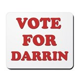 Vote for DARRIN Mousepad