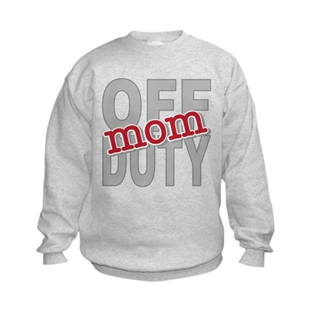 Off Duty Mom Profession Kids Sweatshirt