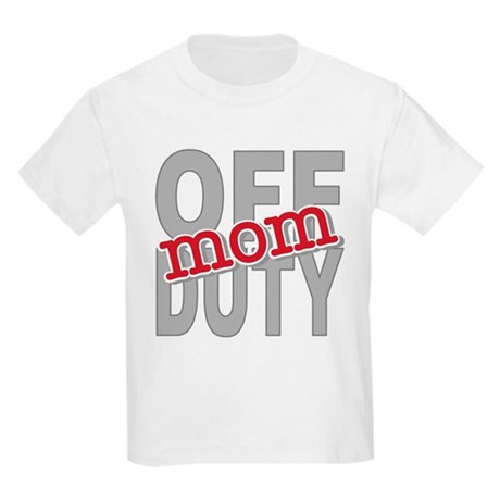 Off Duty Mom Profession Kids Light T-Shirt