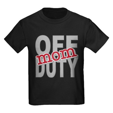 Off Duty Mom Profession Kids Dark T-Shirt